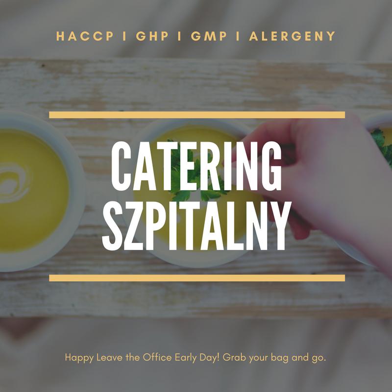 Haccp Dla Cateringu Szpitalnego A Wymagania Sanepidu