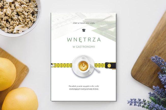 """książka """"Wnętrza w gastronomii:"""